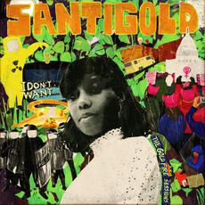 I Don't Want: The Gold Fire Sessions mp3 Album by Santigold
