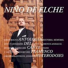 Antología del cante flamenco heterodoxo mp3 Album by Niño de Elche