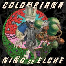 Colombiana mp3 Album by Niño de Elche