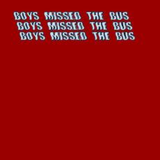 Boys Missed the Bus mp3 Album by No Buses
