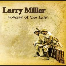 Soldier of the Line mp3 Album by Larry Miller