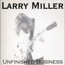 Unfinished Business mp3 Album by Larry Miller