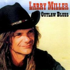 Outlaw Blues mp3 Album by Larry Miller