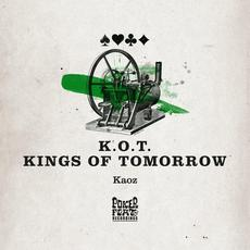 Kaoz mp3 Single by Kings Of Tomorrow