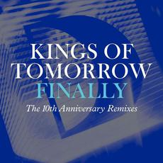 Finally (The 10th Anniversary Remixes) mp3 Remix by Kings Of Tomorrow