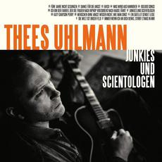 Junkies und Scientologen mp3 Album by Thees Uhlmann