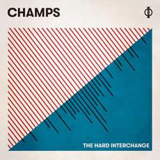 The Hard Interchange mp3 Album by Champs