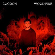 Wood Fire mp3 Album by Cocoon