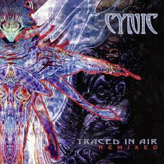 Traced in Air: Remixed mp3 Album by Cynic
