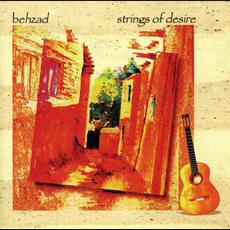 Strings of Desire mp3 Album by Behzad