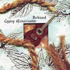 Gypsy Renaissance mp3 Album by Behzad