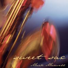 Sweet Sax mp3 Album by Mark Maxwell