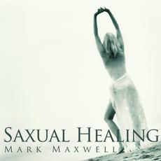 Saxual Healing mp3 Album by Mark Maxwell
