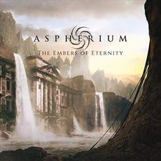 The Embers Of Eternity mp3 Album by Aspherium