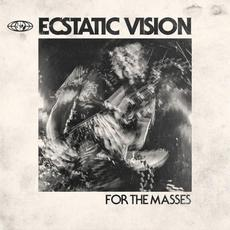 For the Masses mp3 Album by Ecstatic Vision