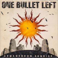 Armageddon Sunrise mp3 Album by One Bullet Left