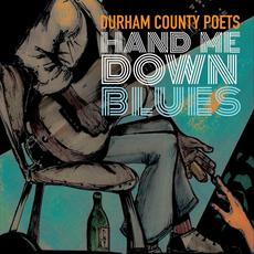 Hand Me Down Blues mp3 Album by Durham County Poets