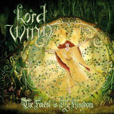 The Forest Is My Kingdom mp3 Album by Lord Wind