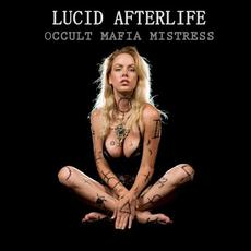 Occult Mafia Mistress mp3 Album by LUCID AFTER LIFE