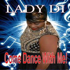 Come Dance with Me mp3 Album by Lady Di