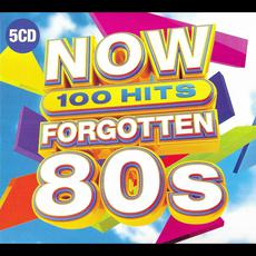 Now 100 Hits: Forgotten 80s mp3 Compilation by Various Artists