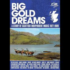 Big Gold Dreams: A Story Of Scottish Independent Music 1977- 1989 mp3 Compilation by Various Artists