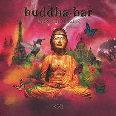 Buddha-Bar XXI: Paris, the Origins mp3 Compilation by Various Artists