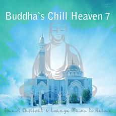 Buddha's Chill Heaven 7 mp3 Compilation by Various Artists
