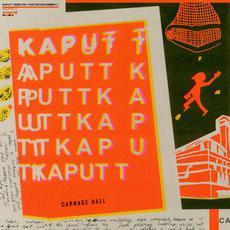 Carnage Hall mp3 Album by KAPUTT