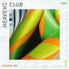 Here There and Nowhere mp3 Album by Heaven's Club