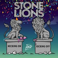 Necking On And Kicking Off mp3 Album by Stone Lions