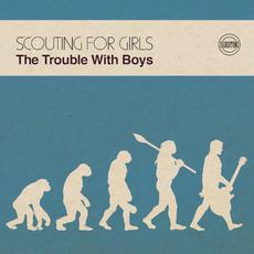 The Trouble with Boys mp3 Album by Scouting For Girls