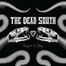 Sugar & Joy mp3 Album by The Dead South
