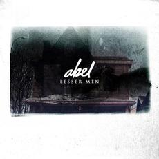 Lesser Men mp3 Album by Abel