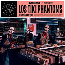 Disco Guateque mp3 Album by Los Tiki Phantoms