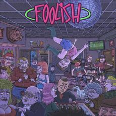 Foolish mp3 Album by Foolish