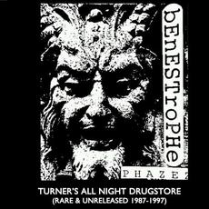 Turner's All Night Drugstore (Rare & Unreleased 1987-1997) mp3 Artist Compilation by Benestrophe