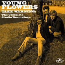 Take Warning: The Complete Studio Recordings mp3 Artist Compilation by Young Flowers