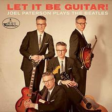 Let It Be Guitar!: Joel Paterson Plays The Beatles mp3 Album by Joel Paterson