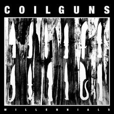 Millennials mp3 Album by Coilguns