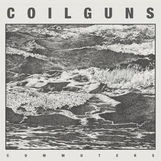 Commuters mp3 Album by Coilguns