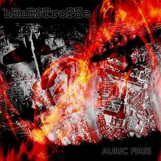 Auric Fires (Remastered) mp3 Album by Benestrophe