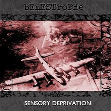 Sensory Deprivation (Remastered) mp3 Album by Benestrophe