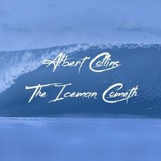 The Iceman Cometh mp3 Album by Albert Collins