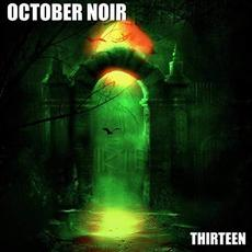 Thirteen mp3 Album by October Noir