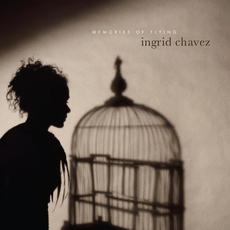 Memories Of Flying mp3 Album by Ingrid Chavez