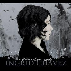 A Flutter and Some Words mp3 Album by Ingrid Chavez