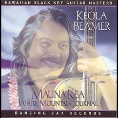 Mauna Kea White Mountain Journal mp3 Album by Keola Beamer