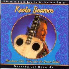 """Moeʻuhane Kīkā - """"Tales From the Dream Guitar"""" mp3 Album by Keola Beamer"""