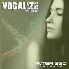 Alter Ego Records: Vocalize, Volume 03 mp3 Compilation by Various Artists